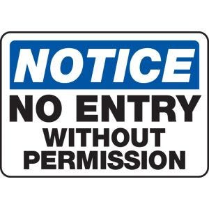 "Full-color printed signs with the text ""Notice No Entry Without Permission"" in blue & black ink and holes or double-sided tape for mounting"